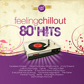 Play & Download Feeling Chillout 80' Hits by The Feeling | Napster