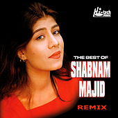The Best Of Shabnam Majid -Remix by DJ Chino