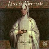 Vocal Recital: Molinar, Martha - Corchado, J. / Nebra, J. / Hidalgo, J. / Riva, M. De / Jerusalem Y Stella, I. / Torres, J. De / Corradini, F. by Martha Molinar