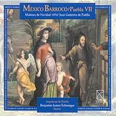 Play & Download Padilla, J.G. De: Maitines De Natividad (1652)  (Mexican Baroque, Vol. 7) by Benjamin Juarez Echenique | Napster