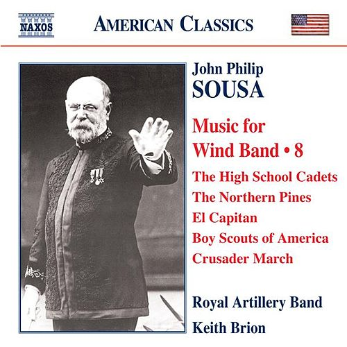 Sousa: Music for Wind Band, Vol. 8 by Keith Brion