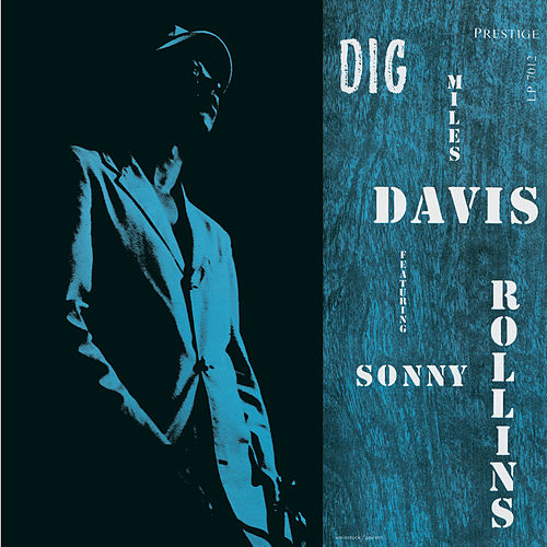 Play & Download Dig [Original Jazz Classics Remasters] by Miles Davis | Napster