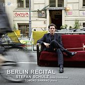 Berlin Recital: Stefan Schulz by Various Artists