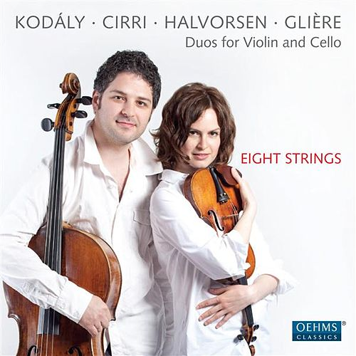 Play & Download Duos for Violin and Cello by Eight Strings | Napster
