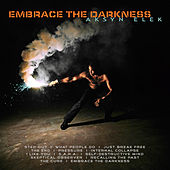 Play & Download Embrace The Darkness by Aksyn Elek | Napster