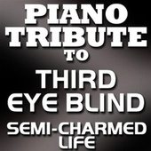 Semi-Charmed Life - Single by Piano Tribute Players