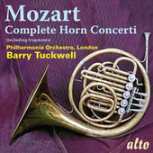 Play & Download Mozart: Complete Horn Concerti by Barry Tuckwell | Napster