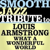 What A Wonderful World - Single by Smooth Jazz Allstars