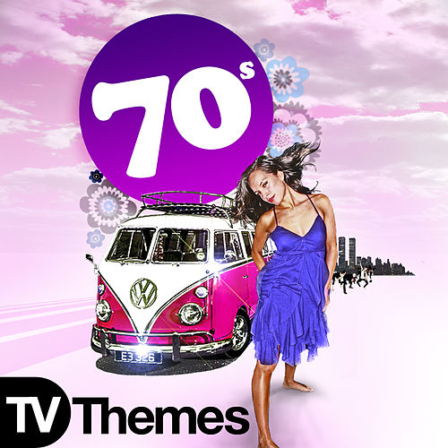Play & Download 70s TV Themes by Various Artists | Napster