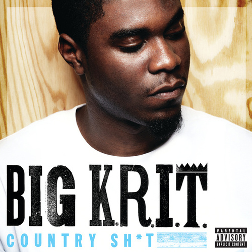 Play & Download Country Sh*t by Big K.R.I.T. | Napster