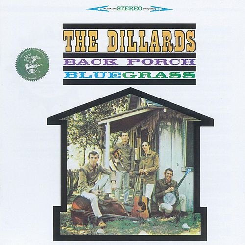 Play & Download Back Porch Bluegrass by The Dillards | Napster
