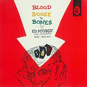 Blood Booze 'N Bones by Ed McCurdy