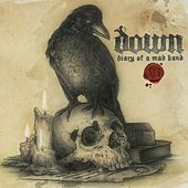Play & Download Diary Of A Mad Band by Down | Napster
