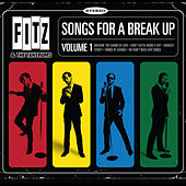Play & Download Songs for a Break Up, Vol.1 - EP by Fitz and the Tantrums | Napster