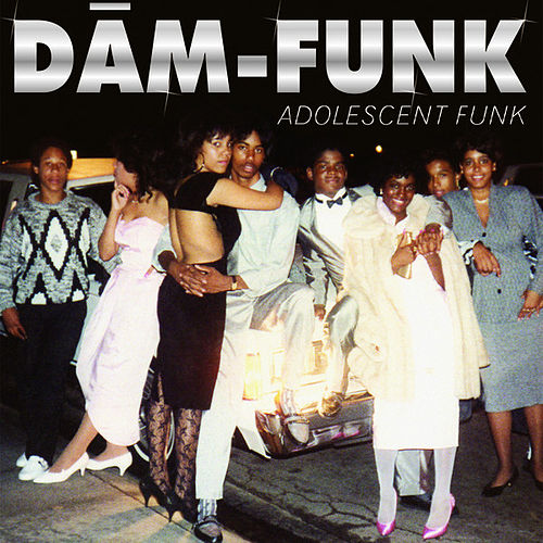 Adolescent Funk by Dam-Funk