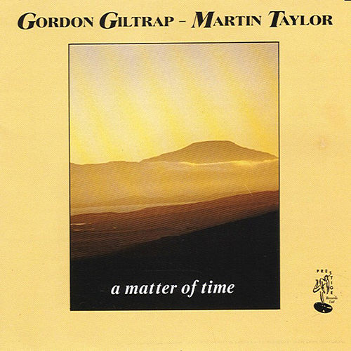 A Matter of Time by Gordon Giltrap