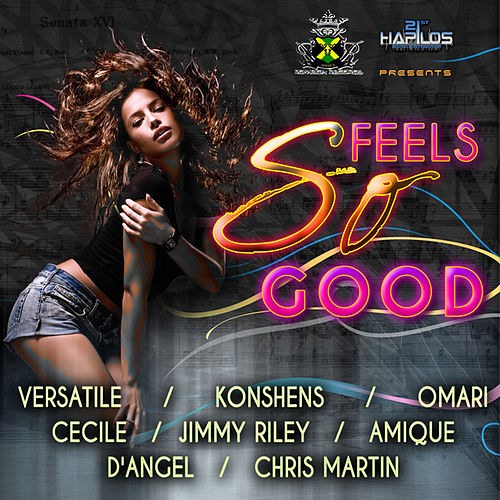Play & Download Feels So Good Riddim by Various Artists | Napster