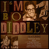 Play & Download I'm Bo Diddley by Bo Diddley | Napster