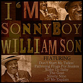 I'm Sonny Boy Williamson by Sonny Boy Williamson