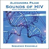 Pajak: Sounds of HIV by Sequence Ensemble