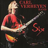 Play & Download Six by Carl Verheyen Band | Napster