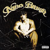 Nino Brown by Nino Brown