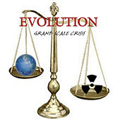 Grand Scale Crisis by Evolution