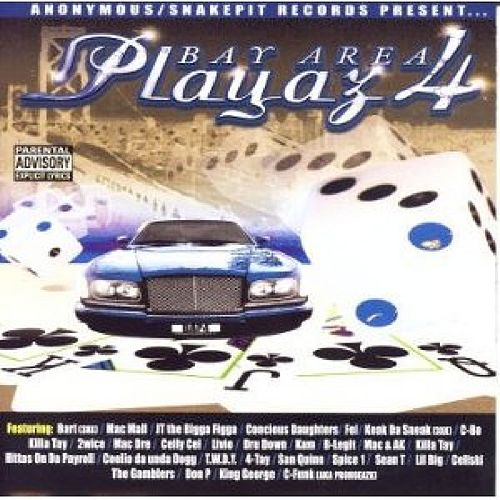 Play & Download Bay Area Playaz 4 by Various Artists | Napster