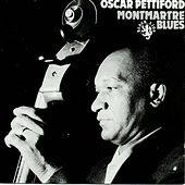 Play & Download Monmarte Blues by Oscar Pettiford | Napster