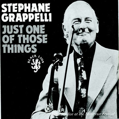Play & Download Just One Of Those Things by Stephane Grappelli | Napster