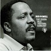 The Complete Essen Jazz Festival Concert by Bud Powell