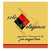 Play & Download Solo Elegant by Joe Augustine | Napster