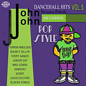 Play & Download John John Dancehall Hits Vol.5 by Various Artists | Napster