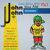 Play & Download John John Dancehall Hits Vol.1 by Various Artists | Napster