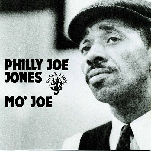 Play & Download Mo' Joe by Philly Joe Jones | Napster