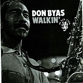 Play & Download Walkin' by Don Byas | Napster