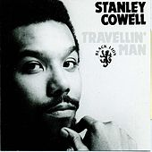 Play & Download Travellin' Man by Stanley Cowell | Napster