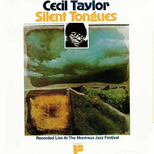 Play & Download Silent Tongues by Cecil Taylor | Napster
