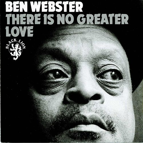 There Is No Greater Love by Ben Webster