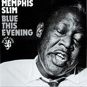 Blue This Evening by Memphis Slim