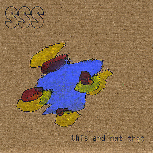 Play & Download This and Not That by SSS | Napster