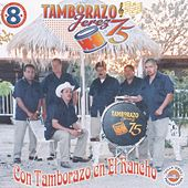 Play & Download Con Tamborazo En El Rancho (Vol 8) by Tamborazo Jerez '75 | Napster