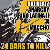 24 Bars To Kill by Ski Beatz