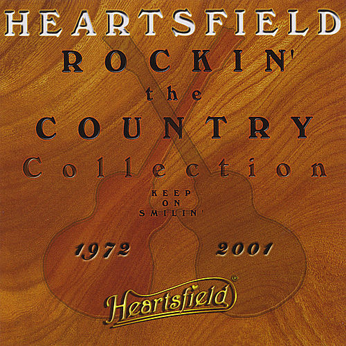 Play & Download Rockin' The Country - Sweet Country Melodies by Heartsfield | Napster