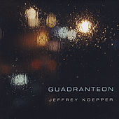 Play & Download Quadranteon by Jeffrey Koepper | Napster