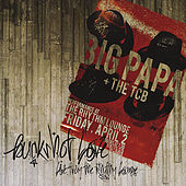 Buckshot Love: Live from the Rhythm Lounge by Big Papa and the TCB