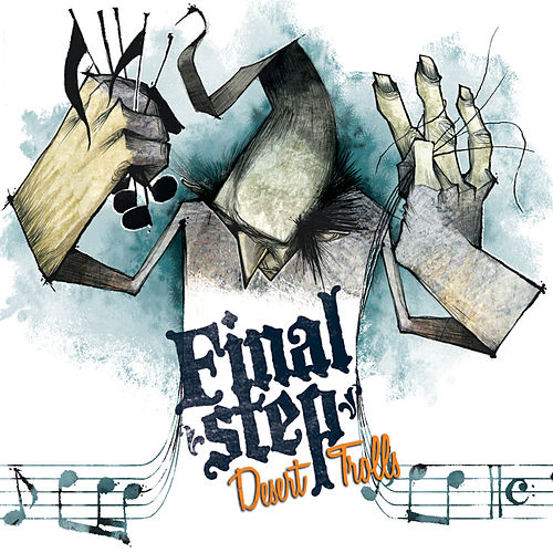 Play & Download Desert Trolls by Final Step | Napster