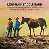 Play & Download The Ballad Of Kitty Jo by Mountain Saddle Band | Napster