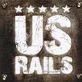 Play & Download US Rails by US Rails  | Napster