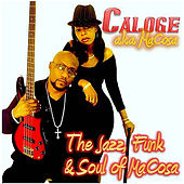 Play & Download The Jazz, Funk & Soul of MaCosa by CaLoge a.k.a MaCosa | Napster